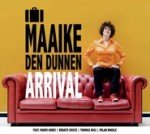 Maaike den Dunnen - Arrival cd