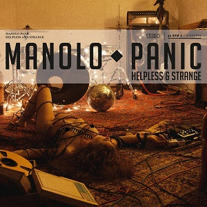 Manolo Panic - Helpless & Strange
