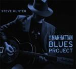 HunterSteve ManhattanBluesProject_c