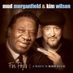 MorganfieldMud KimWilson ForPops_c