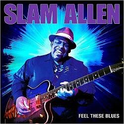 Slam-Allen-Feel-These-Blues