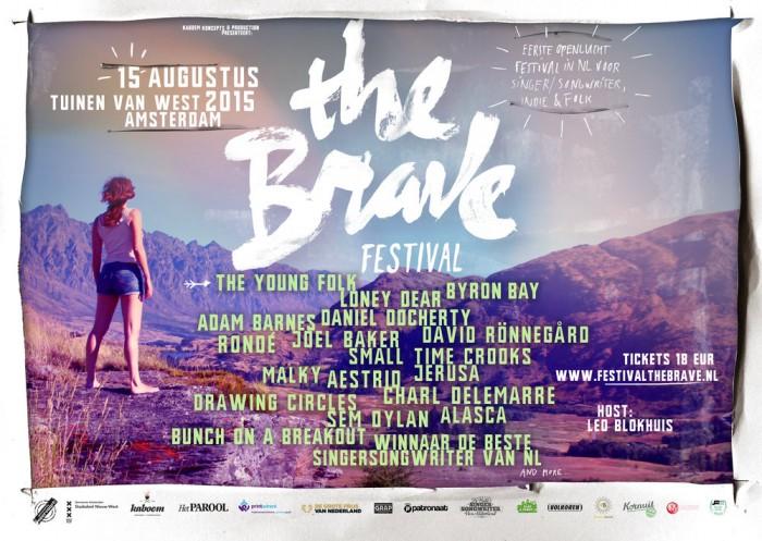 The Brave line up zonder anna rune