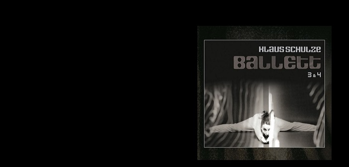 Klaus Schulze Ballett 3 & 4