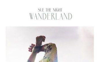 Sue the night - Wanderland