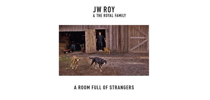 JW Roy Jan Willem Roy A Room Full Of Strangers
