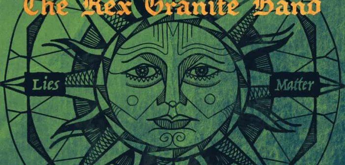 Rex Granite Band featuring Sarah Benck – Spirit/Matter/Truth/Lies