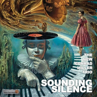 The New Conrad Miller Trio - Sounding Silence