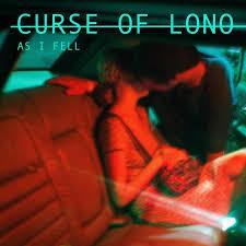 Curse Of Lono – As I Fell
