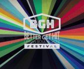 Better Get Hit Festival keert terug, net als 3 voorproefjes!