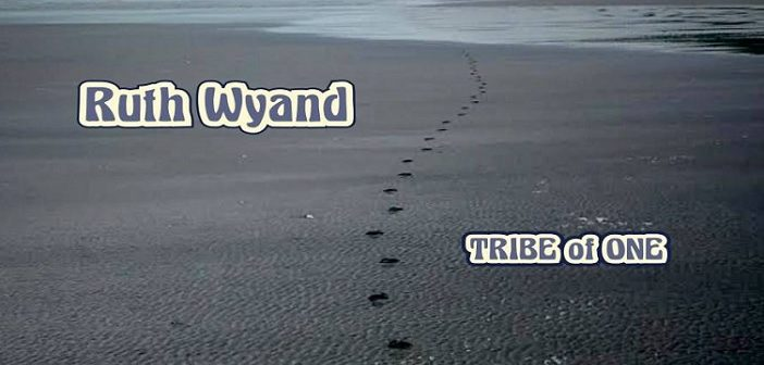 Ruth Wyand – Tribe Of One