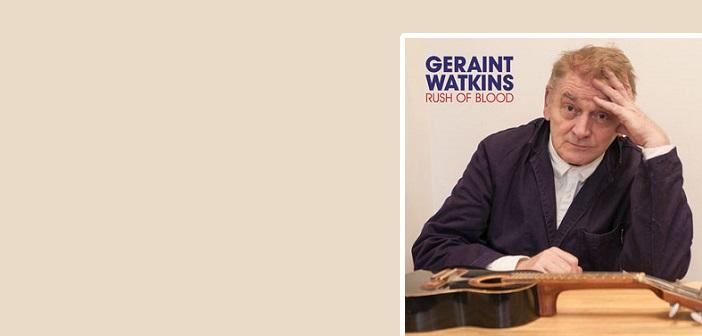Geraint Watkins – Rush Of Blood