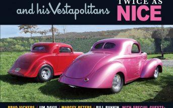 Brad Vickers & His Vestapolitans – Twice As Nice