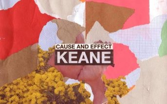 Keane – Cause and Effect