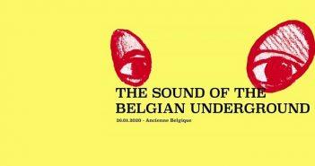 The Sound of the Belgian Underground