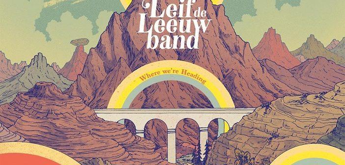 Leif de Leeuw Band – Where We're Heading