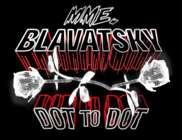 Madame Blavatsky brengt nieuwe single 'Dot to Dot' uit