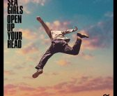 Sea Girls – Open Up Your Head