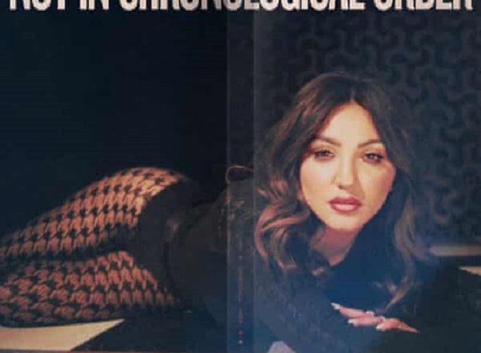 Julia Michaels – Not In Chronological Order