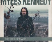 Myles Kennedy – The Ides of March