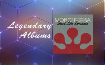 LEGENDARY ALBUM … BLOOD LIKE LEMONADE (MORCHEEBA)
