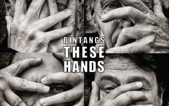 Bintangs – These Hands