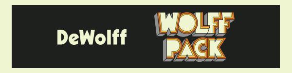 DeWolff - Wolffpack febr 2021